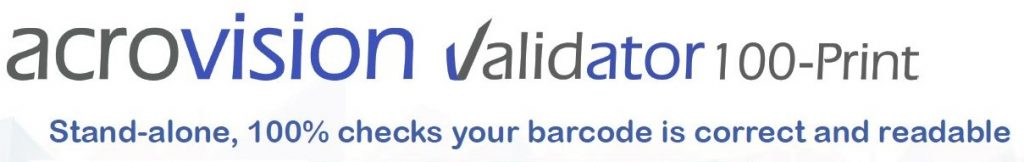 Validator 100-Print - stand-alone, 100% checks your barcode is correct and readable