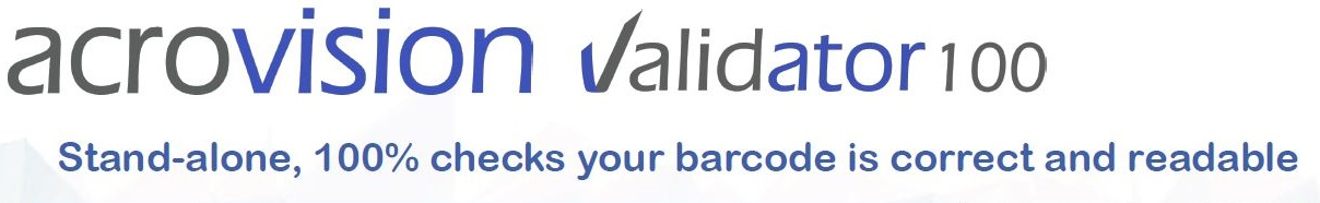 Validator 100 - stand-alone, 100% checks your barcode is correct and readable