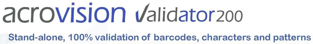 Validator 200 - stand-alone, 100% validation of barcodes, characters and patterns